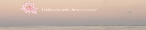 invest in yourself to create your quality of life